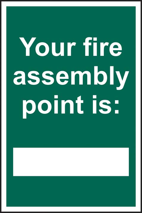 Your Fire Assembly Point Is: