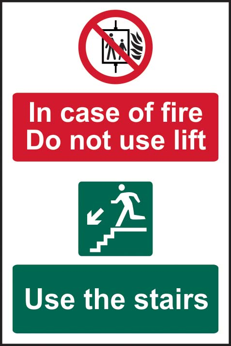 In Case Of Fire Do Not Use Lift - Use The Stairs